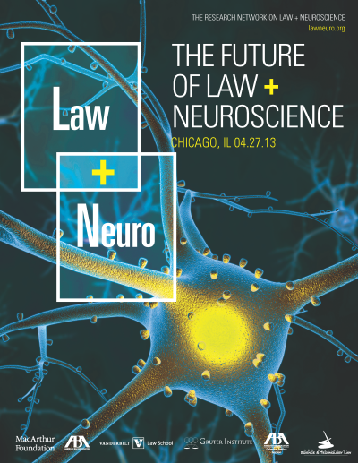 Future of Law and Neuroscience Flyer