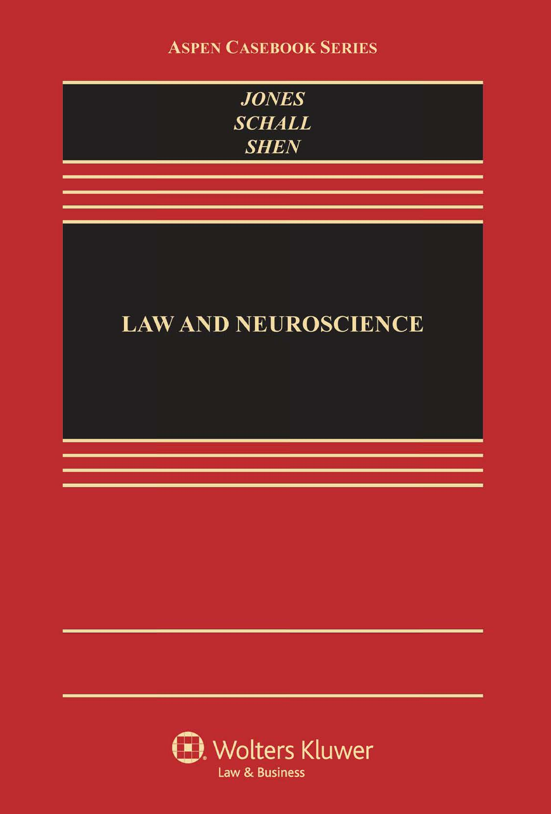 Law and Neuroscience Coursebook